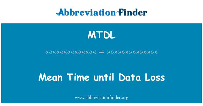 MTDL: Tiempo medio hasta la pérdida de datos