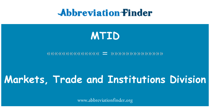 MTID: Markets, Trade and Institutions Division