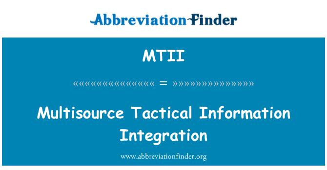MTII: Multisource Tactical Information Integration
