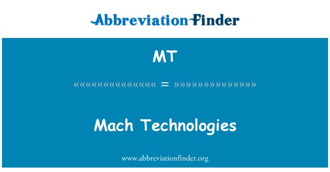 MT: Mach teknik