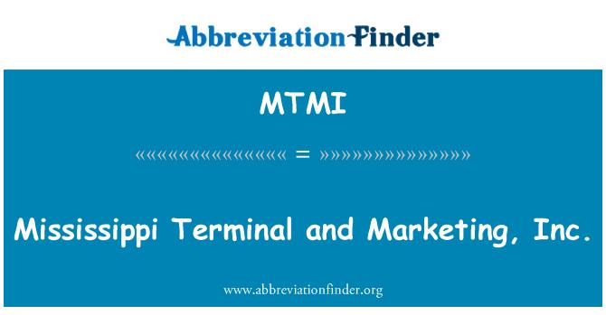 MTMI: Mississippi terminál és a Marketing, Inc.