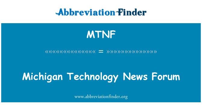 MTNF: Michigan Technology News Forum