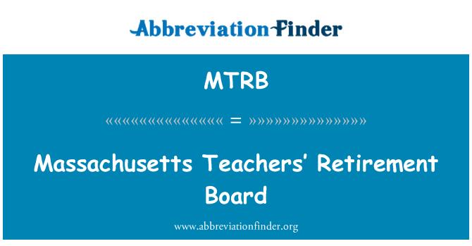 MTRB: Massachusetts Teachers' Retirement Board