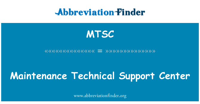 MTSC: Centro de soporte técnico de mantenimiento