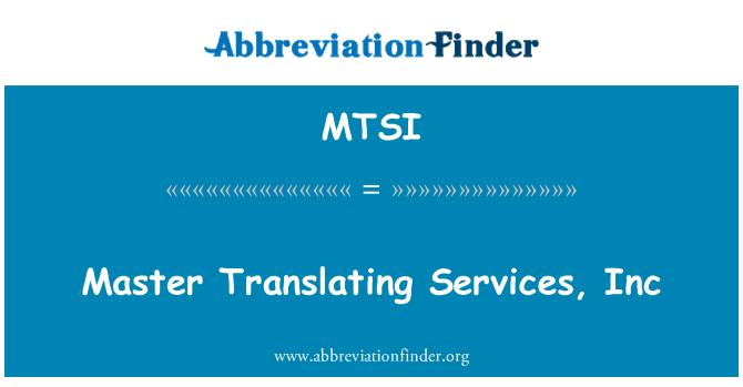 MTSI: Master oversette Services, Inc.