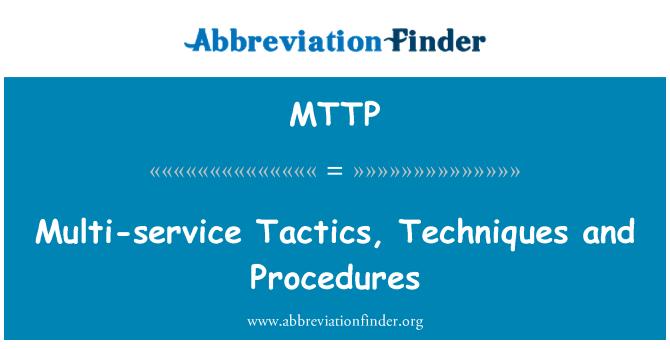 MTTP: Taktik pelbagai perkhidmatan, prosedur dan teknik