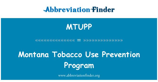 MTUPP: Montana Tobacco Use Prevention Program