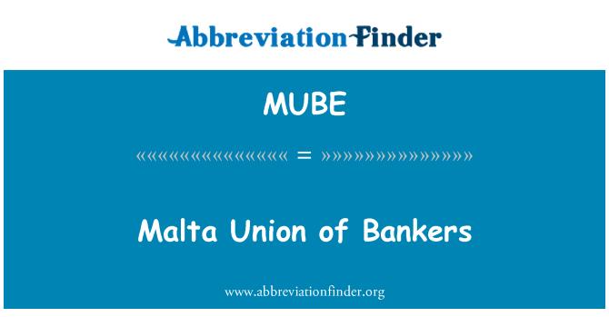 MUBE: Bankacılar Birliği Malta