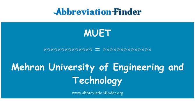 MUET: Mehran Universiti Kejuruteraan dan teknologi