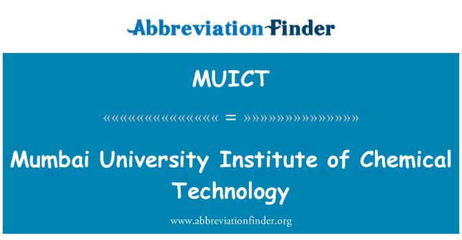 MUICT: Mumbai University Institute of Chemical Technology