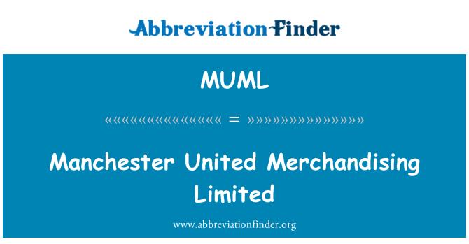 MUML: Manchester United Ticaret Limited