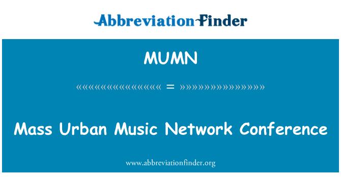 MUMN: Conferencia de la red de música masa urbana