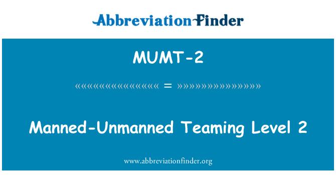 MUMT-2: Tripulado-acobardado equipo nivel 2