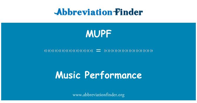 MUPF: Music Performance