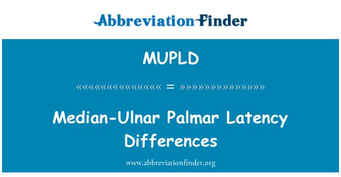 MUPLD: Median-Ulnar Palmar Latency Differences