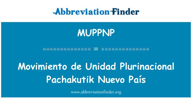 MUPPNP: Movimiento de Unidad Plurinacional Pachakutik Nuevo País