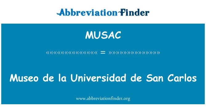 MUSAC: Museo de la Universidad de San Carlos