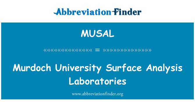 MUSAL: Murdoch University Surface Analysis Laboratories