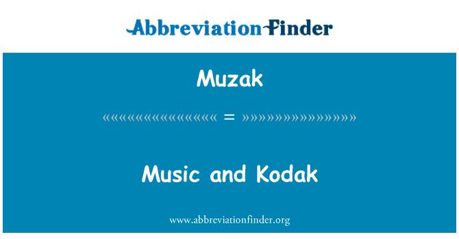Muzak: Music and Kodak