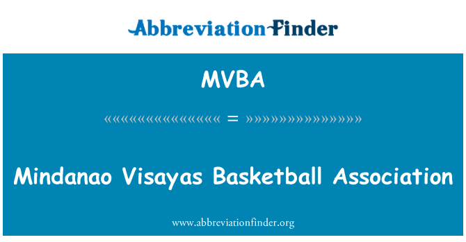 MVBA: Mindanao Visayas Basketball Association