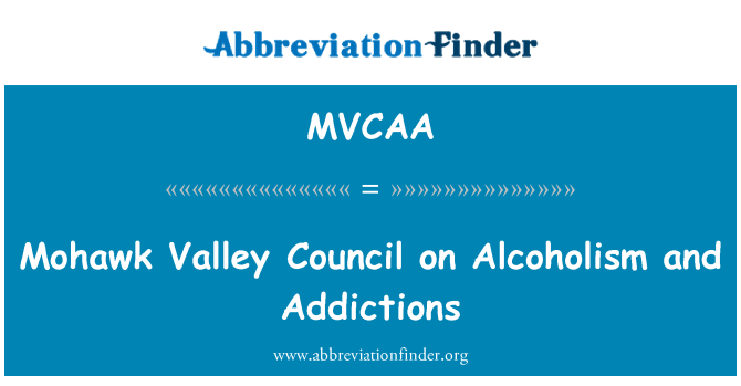 MVCAA: Mohawk Valley Council on Alcoholism and Addictions