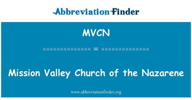 MVCN: Valle de la misión iglesia del Nazareno