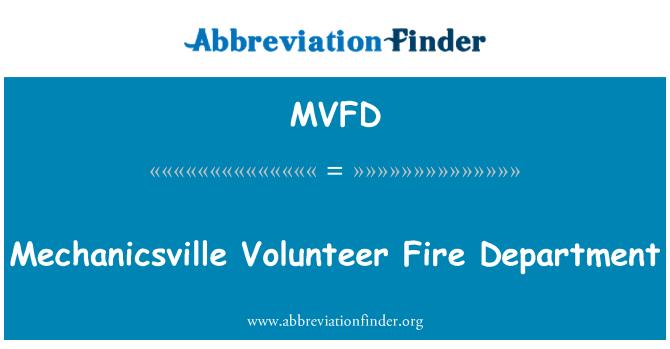 MVFD: Mechanicsville Volunteer Fire Department