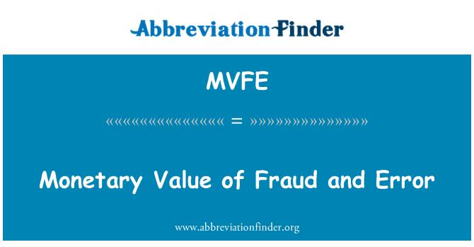 MVFE: Monetary Value of Fraud and Error