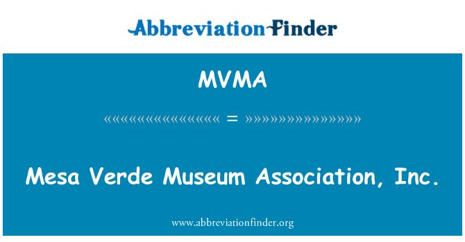 MVMA: Mesa Verde Müzesi Derneği, Inc