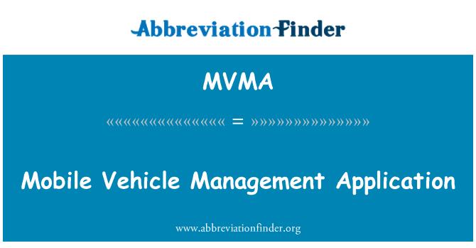 MVMA: Liikuva sõiduki haldamise rakendus