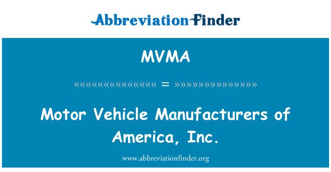 MVMA: Otomobil üreticileri, America, Inc.