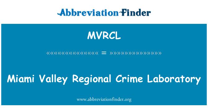 MVRCL: Miami Valley Regional Crime Laboratory