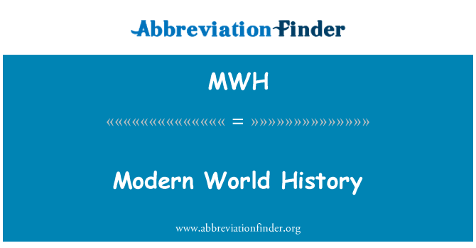 MWH: Modern World History