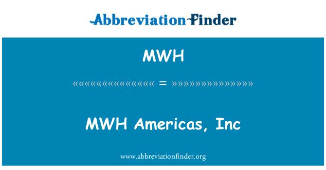 MWH: MWH Americas, Inc