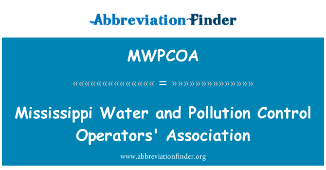 MWPCOA: Mississippi Water and Pollution Control Operators' Association