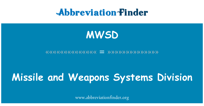 MWSD: Missile and Weapons Systems Division