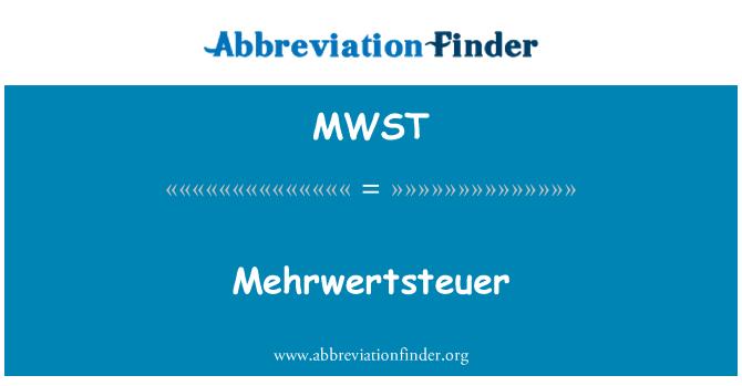 MWST: Mehrwertsteuer