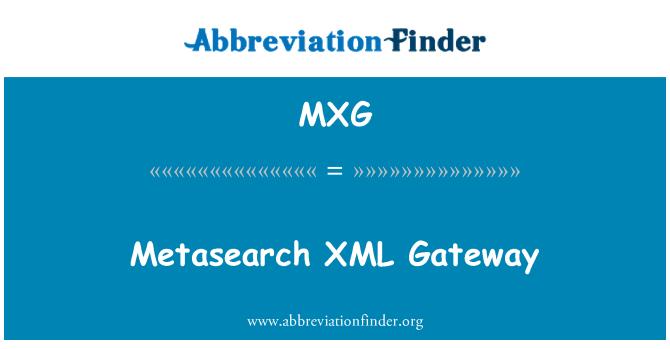 MXG: XML meta arama ağ geçidi