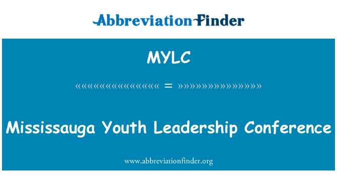 MYLC: Mississauga Youth Leadership Conference