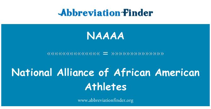 NAAAA: National Alliance of African American Athletes