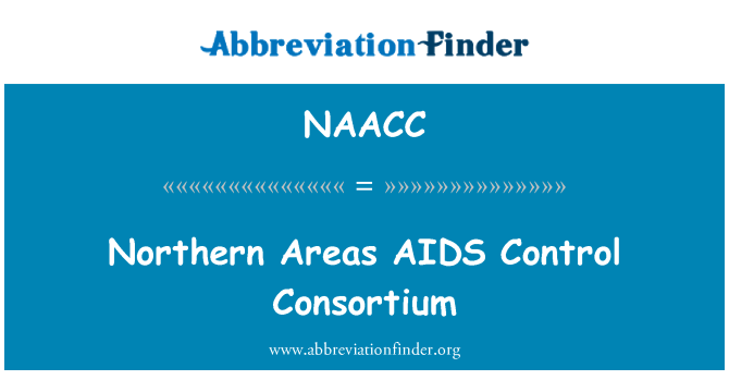 NAACC: Northern Areas AIDS Control Consortium