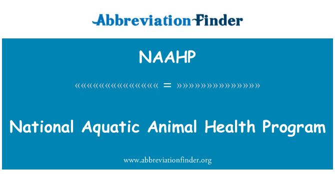 NAAHP: National Aquatic Animal Health Program