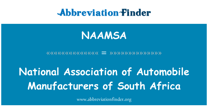 NAAMSA: National Association of Automobile Manufacturers of South Africa