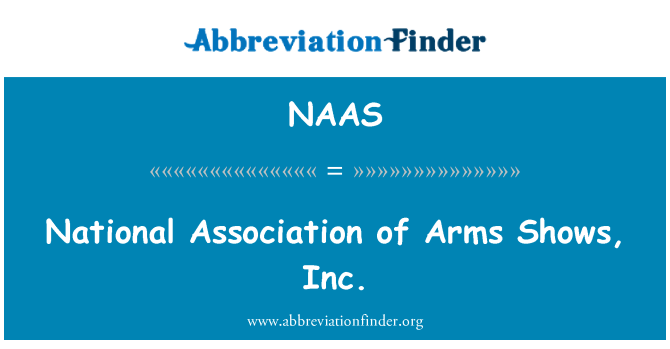 NAAS: National Association of Arms Shows, Inc.