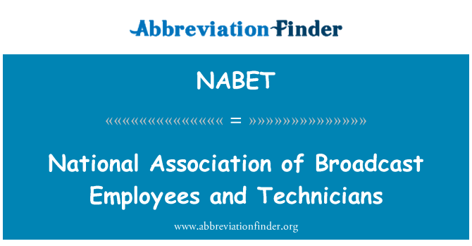 NABET: Asociación Nacional de difusión empleados y técnicos