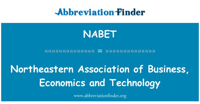 NABET: Asociación del noreste de negocios, economía y tecnología