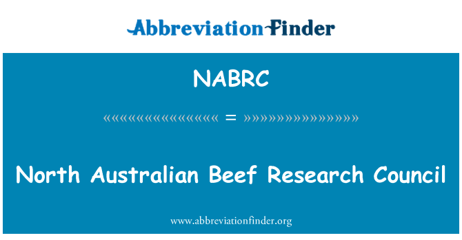 NABRC: North Australian Beef Research Council