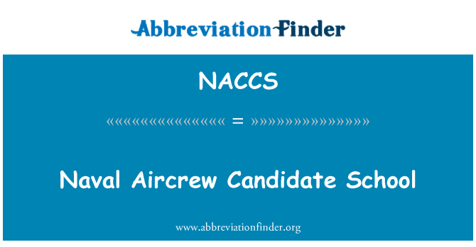 NACCS: Naval Aircrew Candidate School