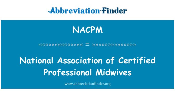 NACPM: National Association of Certified Professional Midwives