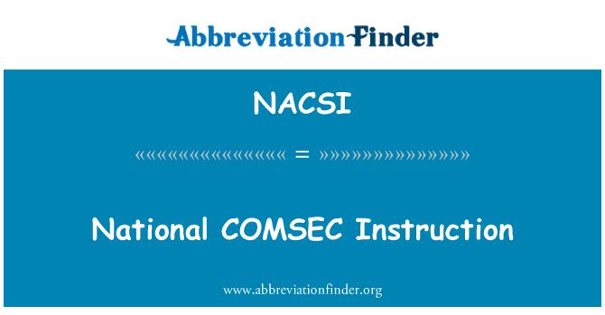 NACSI: National COMSEC Instruction